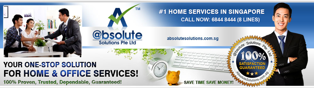 @bsolute Solutions Pte Ltd -Singapore #1 Home Services in Singapore. 100% Proven, Trusted, Dependable, Guaranteed! Your One Stop Solution For Home & Office Services! Save Time Save Money!